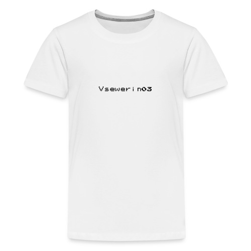 vsewerin03 exclusive tee - Teenager premium T-shirt