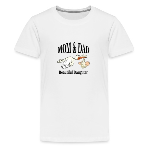 Beautiful Daughter Mom - Teenager Premium T-shirt