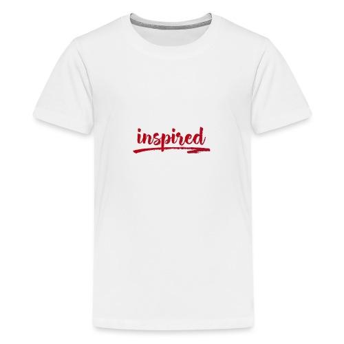 Inspired - Teenage Premium T-Shirt