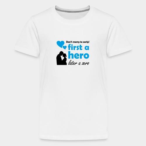 GHB from Hero to Zero 190320183 - Teenager Premium T-Shirt