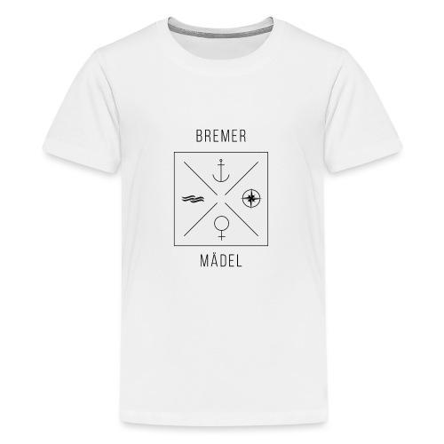 Bremer Maedel - Teenager Premium T-Shirt