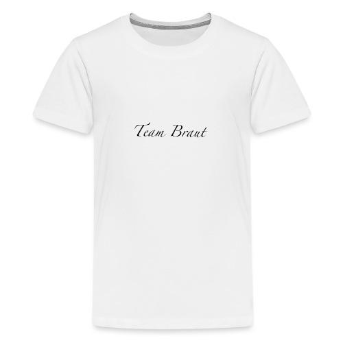Team Braut - Teenager Premium T-Shirt