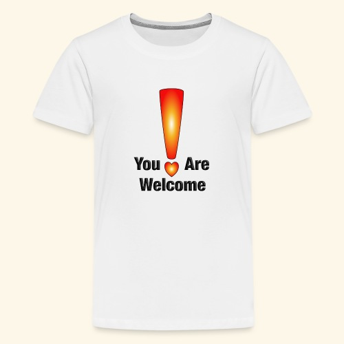 You are welcome1 - Teenager Premium T-Shirt