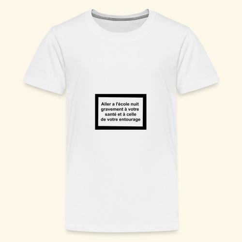 L'école tue - T-shirt Premium Ado