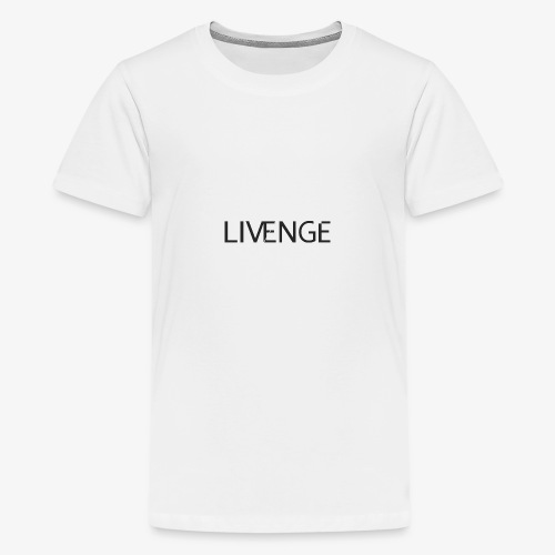 Livenge - Teenager Premium T-shirt