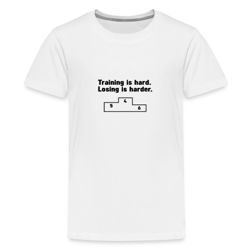 Training vs losing - Teenage Premium T-Shirt