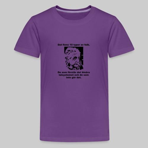 Det finns 10 Typer - Premium-T-shirt tonåring