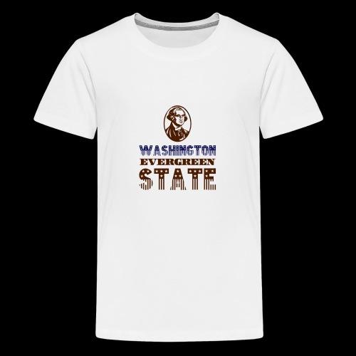 WASHINGTON EVERGREEN STATE - Teenage Premium T-Shirt