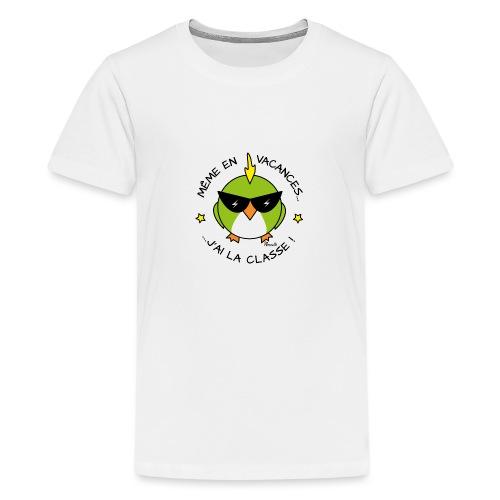 Oiseau Lunettes, Cadeau Instit, J'ai la Classe - T-shirt Premium Ado