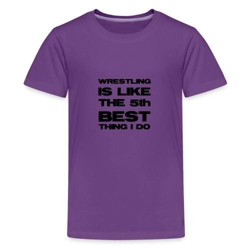 5thbest1 - Teenage Premium T-Shirt