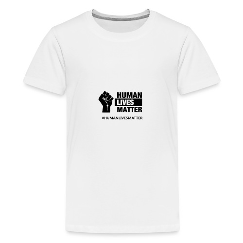 HUMANLIVESMATTER noir - T-shirt Premium Ado
