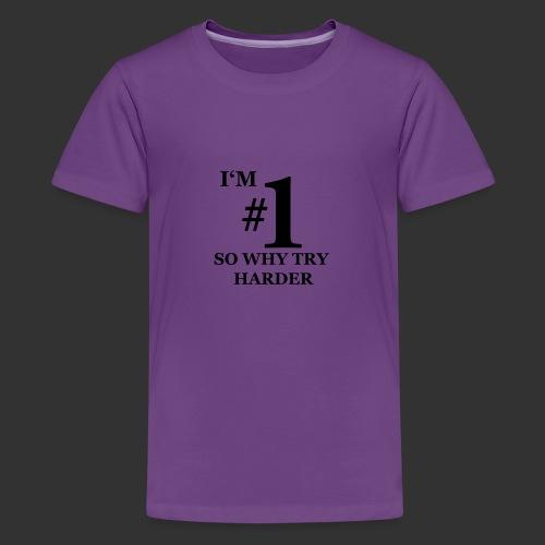 T-shirt, I'm #1 - Premium-T-shirt tonåring