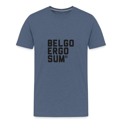 Belgo Ergo Sum - Teenage Premium T-Shirt