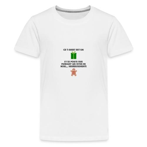 T-shirt cadeau de Noël - T-shirt Premium Ado