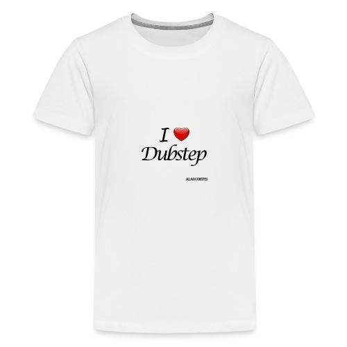 Camiseta - Mujer - I Love Dubstep - Camiseta premium adolescente