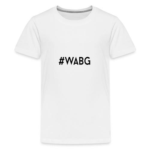 WABG ZWART png - Teenager Premium T-shirt