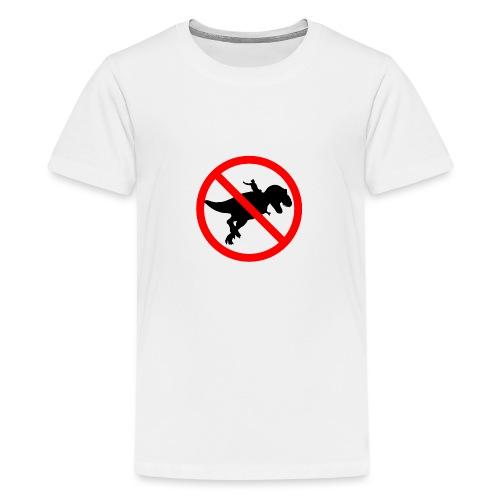 No riding dinosaurs - Camiseta premium adolescente