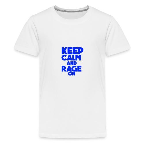 KeepCalmAndRageOn - Teenage Premium T-Shirt