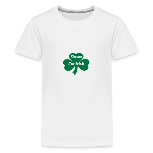 Kiss me I'm Irish - Teenager Premium T-Shirt