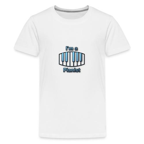 I'm a pianist - Teenage Premium T-Shirt