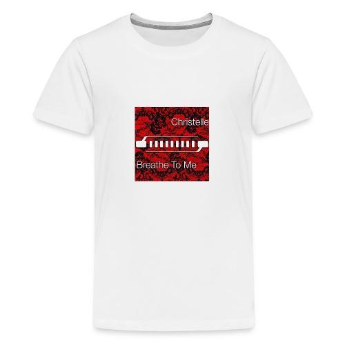Christelle Album Breathe To Me official T Shirt - Teenage Premium T-Shirt