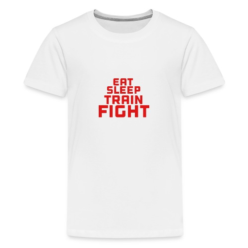 Eat sleep train fight - Teenage Premium T-Shirt