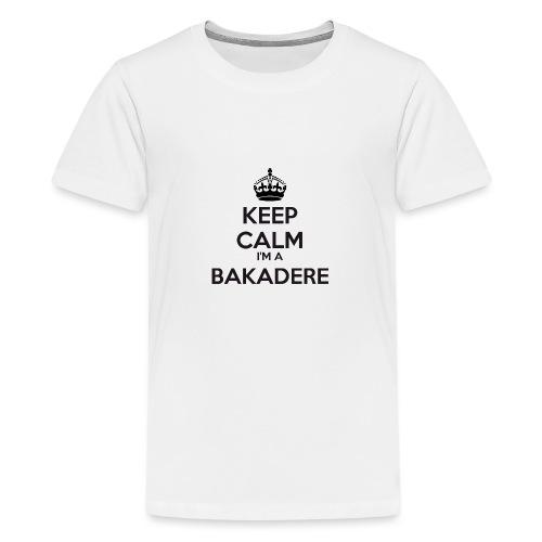 Bakadere keep calm - Teenage Premium T-Shirt
