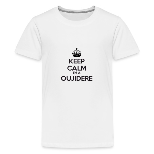 Oujidere keep calm - Teenage Premium T-Shirt