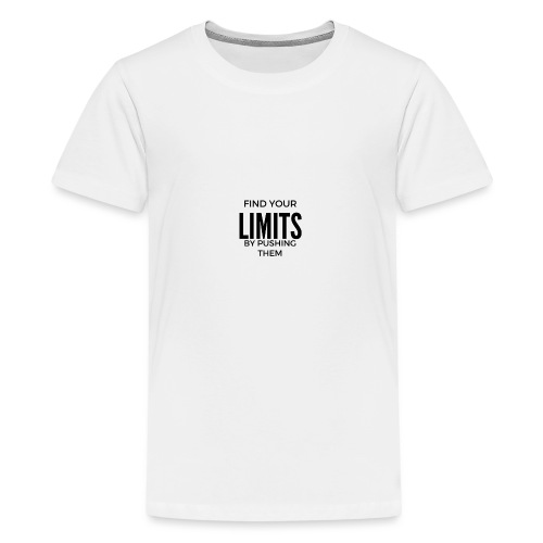 findyourlimit final - Teenager Premium T-Shirt