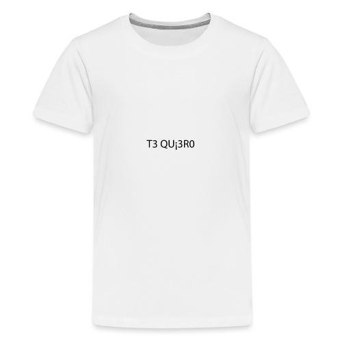 Te Quiero - T-shirt Premium Ado