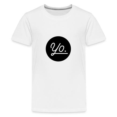 Yo. - Teenager Premium T-Shirt