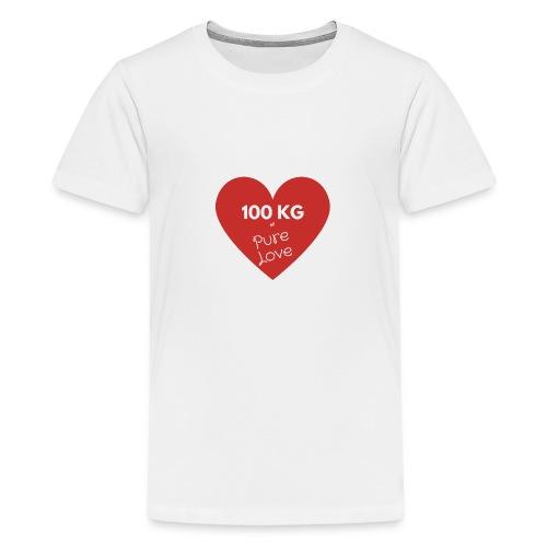 100 kg of pure love - Teenage Premium T-Shirt