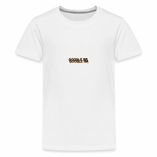 Google Ma Google Ma - Summer Cem - Teenager Premium T-Shirt