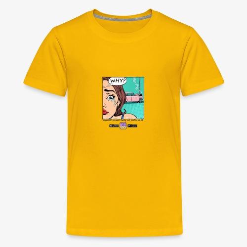 way? - Maglietta Premium per ragazzi