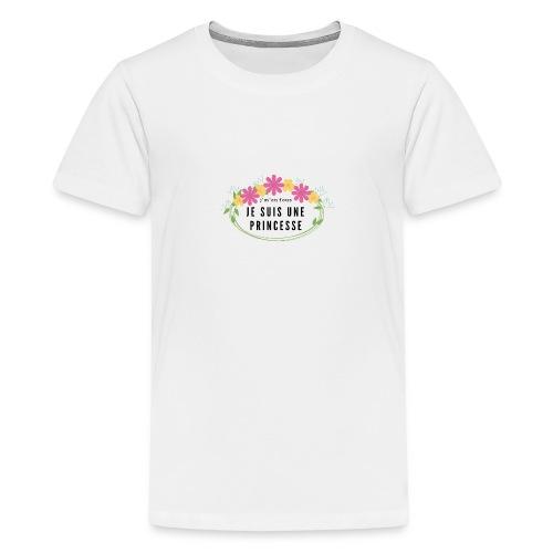 j'men fous je suis une pincesse - T-shirt Premium Ado