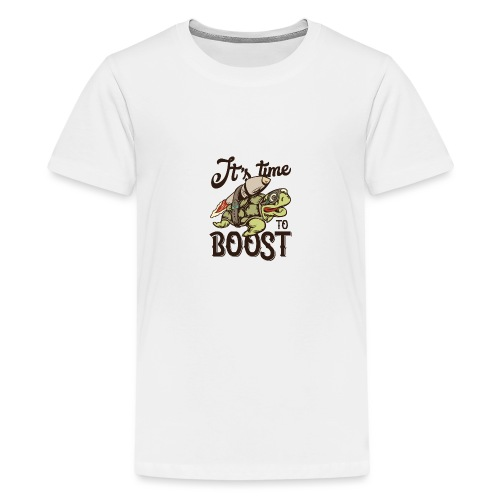 Time to boost - Teenager Premium T-Shirt