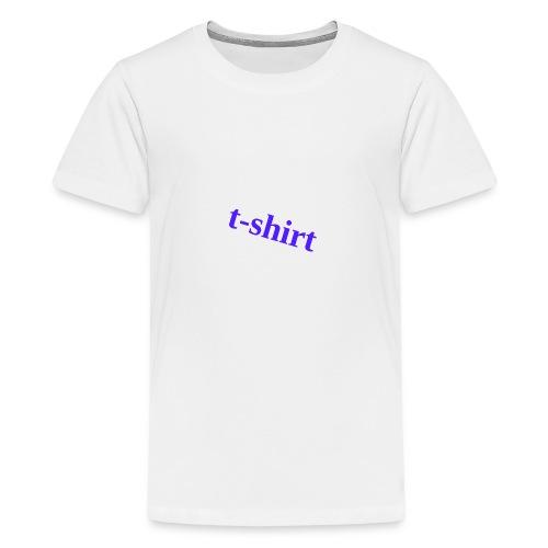Hemd - Teenager Premium T-Shirt