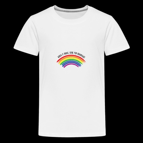 When it rains, look for rainbows! - Colorful Desig - Maglietta Premium per ragazzi