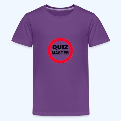 Quiz Master Stop Sign - Teenage Premium T-Shirt
