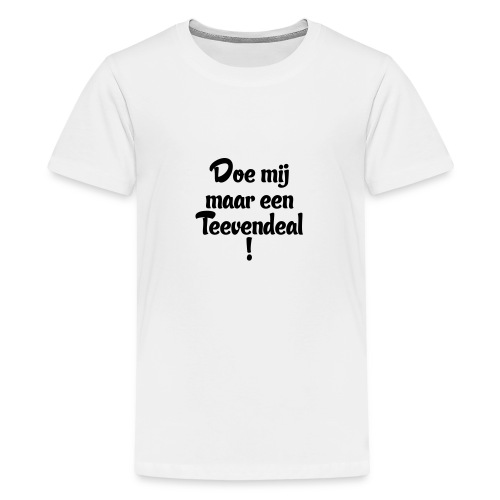 Teevendeal - Teenager Premium T-shirt