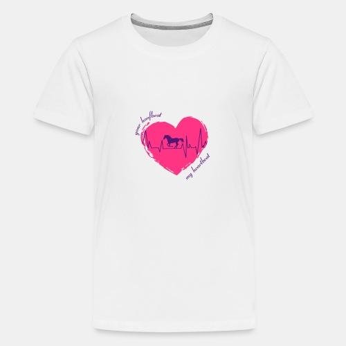 your hoofbeat is my heartbeat galopp_pferd - Teenager Premium T-Shirt