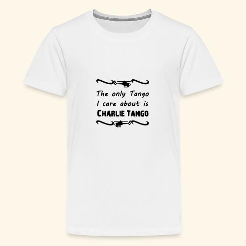 Charlie Tango - Teenage Premium T-Shirt
