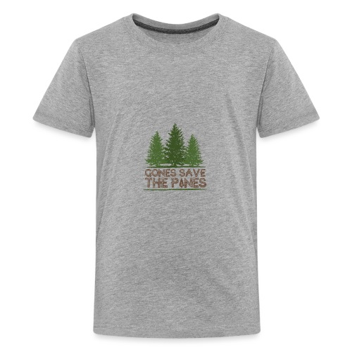 Gones save the pines - T-shirt Premium Ado