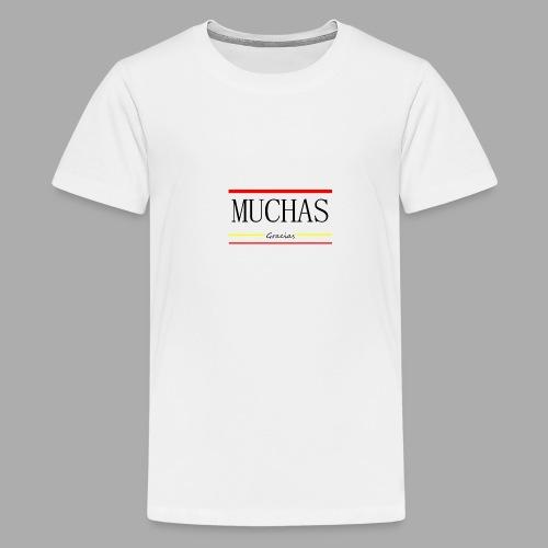 MUCHAS GRACIAS - Trend Eddition - Teenage Premium T-Shirt