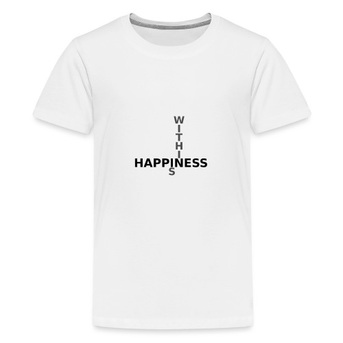 Happiness is Within - Teenage Premium T-Shirt
