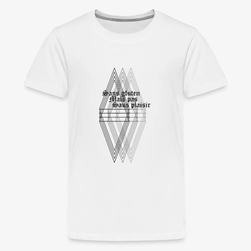 Sans gluten mais pas sans plaisir - Teenage Premium T-Shirt