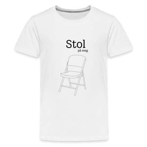 Stol på meg - Premium T-skjorte for tenåringer
