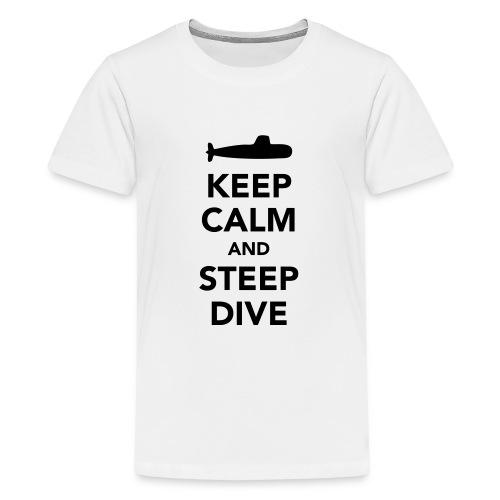 Keep Calm & Steep Dive - T-shirt Premium Ado