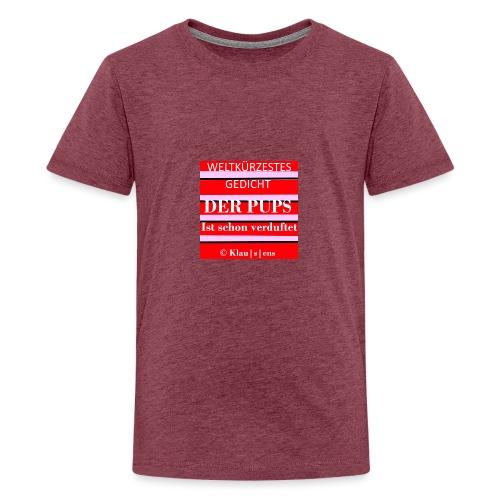 Gedicht DER PUPS - Teenager Premium T-Shirt