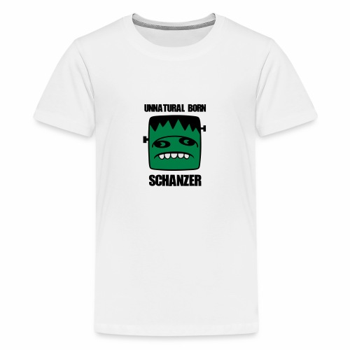 Fonster unnatural born Schanzer - Teenager Premium T-Shirt